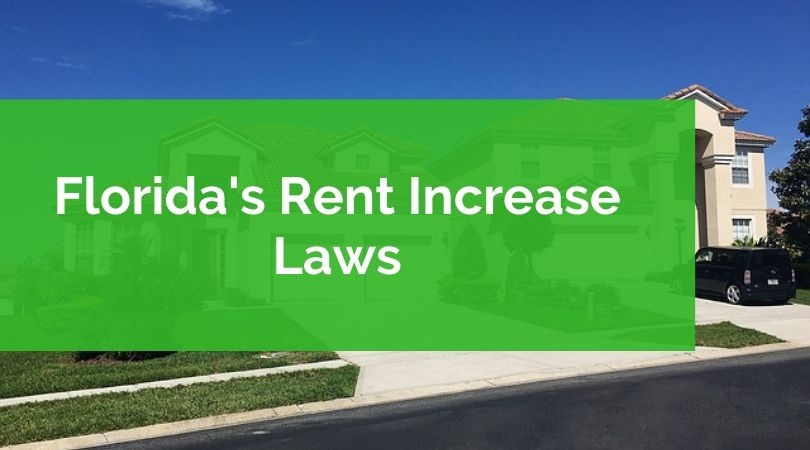 Florida rent increase laws.
